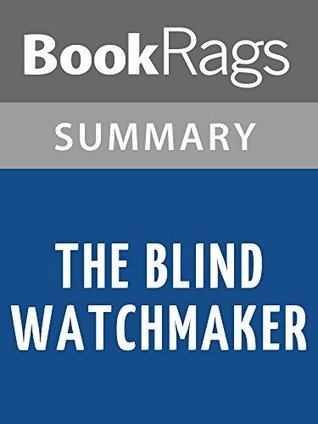 The Blind Watchmaker by Richard Dawkins l Summary & Study Guide