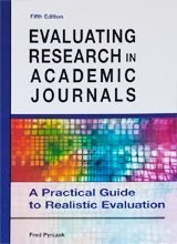 Evaluating Research in Academic Journals - A Practical Guide to Realistic Evaluation (5th Fifth Edition) - By Fred Pyrczak