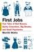First Jobs: True Tales of B...