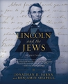 Lincoln and the Jews: A History