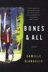 Bones & All by Camille DeAngelis
