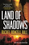Land of Shadows by Rachel Howzell Hall