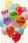 Why Grow Up?: Sub...