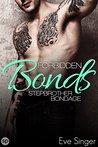 Forbidden Bonds by Eve Singer