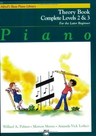 Piano Theory Book Complete Levels 2 & 3: For the Later Beginner (Alfred's Basic Piano Library)