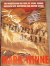 Priority Mail: The Investigation and Trial of a Mail Bomber Obsessed with Destroying Our Justice System