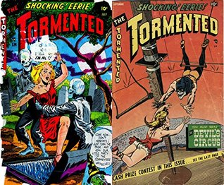 The Tormented. Issues 1 and 2. Shocking, eerie. You must read the Devil's circus. Golden Age Digital Comics Paranormal.