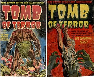 The Tomb of Terror. Issues 1 and 2. Tales beyond belief and imagination. Features the thing from the center of the earth and the quagmire beast. Golden Age Digital Comics Paranormal.