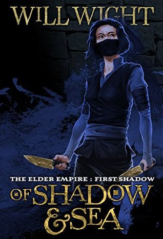 Of Shadow and Sea (Elder Empire: Shadow, #1)