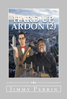 Hard Up, Ardon #2