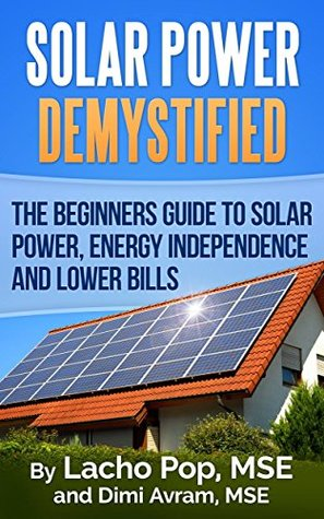 Solar Power Demystified by Lacho Popo MSE