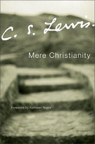 Mere Christianity - C. S. Lewis