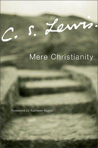 Mere Christianity - C. S. Lewis
