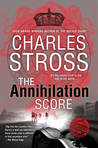 The Annihilation Score (Laundry Files, #6)