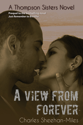 Ebook A View from Forever by Charles Sheehan-Miles DOC!