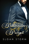 Billionaire's Pursuit (Never Never Man, #1)