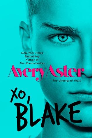 XO, Blake (The Undergrad Years, #3)