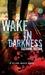 Wake in Darkness (Selina Baker, #2)