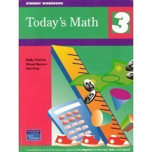 Investigations 2006 Todays Math: Daily Practice Mixed Review Test Prep Grade 3