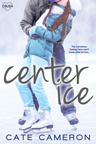 Center Ice (Corrigan Falls Raiders, #1)