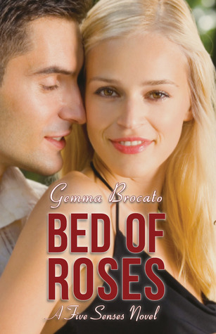 Bed Of Roses by Gemma Brocato