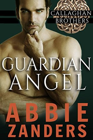 Guardian Angel (Callaghan Brothers, #5)