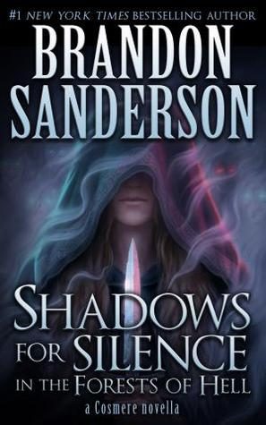 Shadows for Silence in the Forests of Hell by Brandon Sanderson