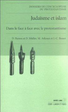 Judaïsme Et Islam: Dans Le Face à Face Avec Le Protestantisme