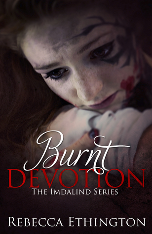 Burnt Devotion(Imdalind 5) - Rebecca Ethington