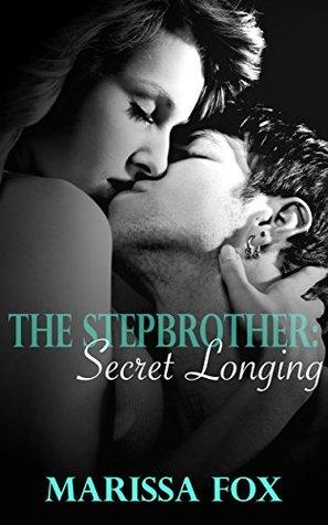 The Stepbrother: Secret Longing