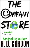The Company Store by H.D. Gordon