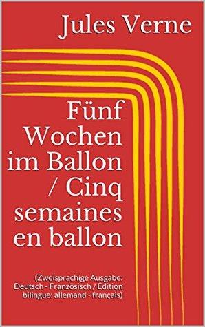 Fünf Wochen im Ballon / Cinq semaines en ballon