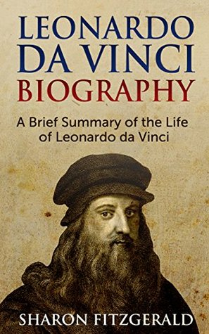 "a short biography of leonardo da vinci Our history teacher told us to pick a topic for our leaving cert project and  his  full birth name was ""leonardo di ser piero da vinci"", meaning ""leonardo, son of."