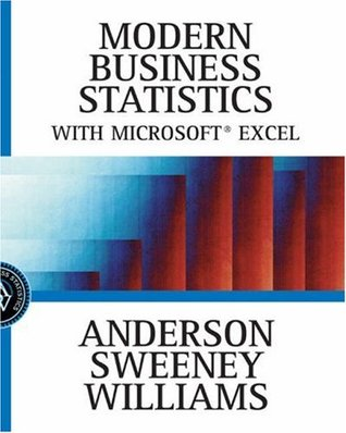 Modern Business Statistics with Microsoft Excel by David R