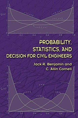 Probability, Statistics, and Decision for Civil Engineers (Dover Books on Engineering)
