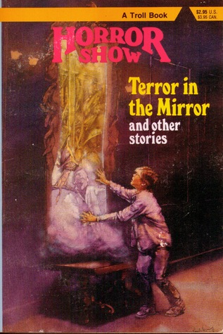 Terror in the Mirror and Other Stories