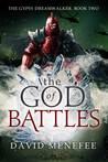 The God of Battles (Gypsy Dreamwalker, #2)