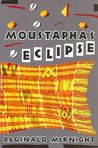 Moustapha's Eclipse