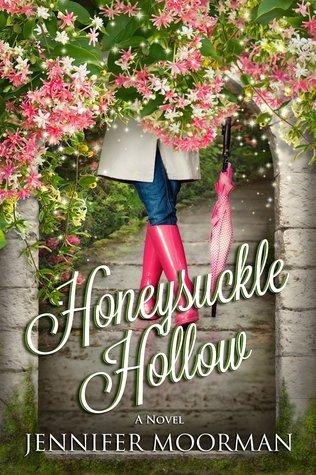 Honeysuckle Hollow by Jennifer Moorman