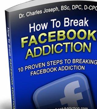 How To Break Facebook Addiction