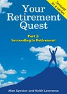Your Retirement Quest--Part 2: Succeeding in Retirement