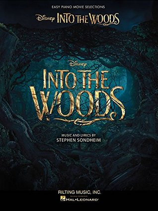 Into the Woods: Easy Piano Selections from the Disney Movie