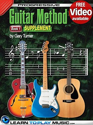 Progressive Guitar Method - Book 1 Supplement: Teach Yourself How to Play Guitar