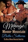 Ménage on Moone Mountain (The Men of Moone Mountain #1)