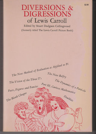 Diversions & Digressions of Lewis Carroll