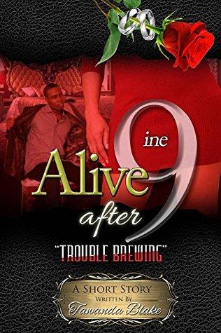 Alive After 9ine: Trouble Brewing Descargar libros gratis rapidshare