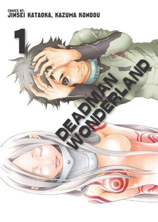 Deadman Wonderland. Tom 1 (Deadman Wonderland, #1)