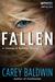Fallen (Cassidy & Spenser, #2) by Carey Baldwin