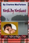 North By Northeast by Cherime MacFarlane
