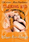 Stalking Red (Copper River Romance #2)